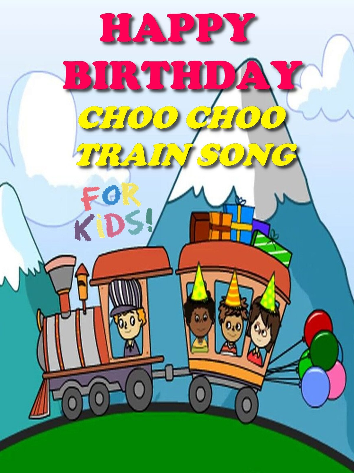 Happy Birthday Choo Choo Train Song for Kids
