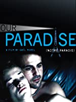Our Paradise (English Subtitled)