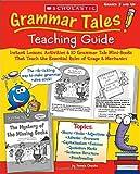 Grammar Tales Teaching Guide (0439458277) by Pamela Chanko