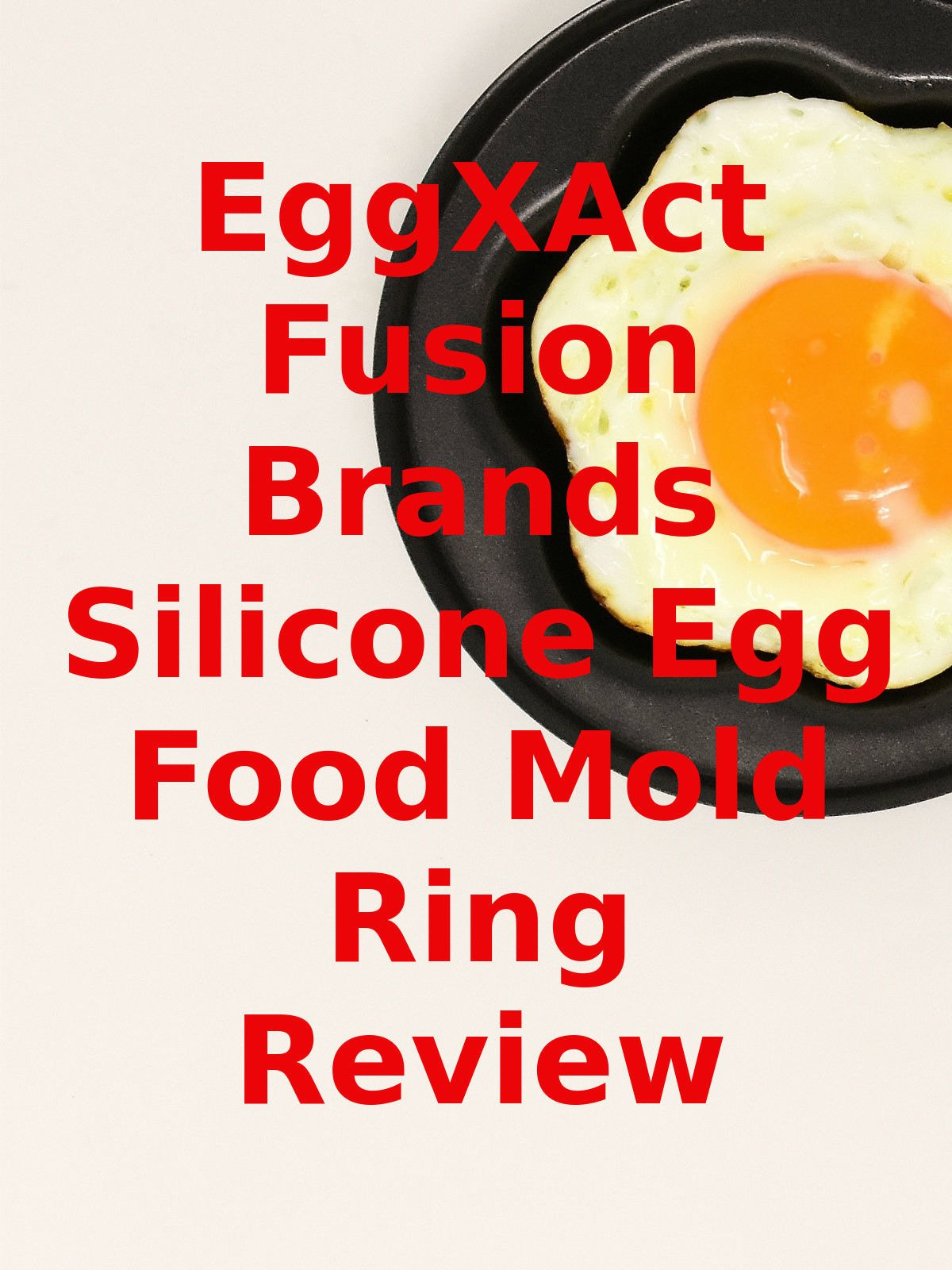 Review: EggXAct Fusion Brands Silicone Egg Food Mold Ring Review on Amazon Prime Video UK