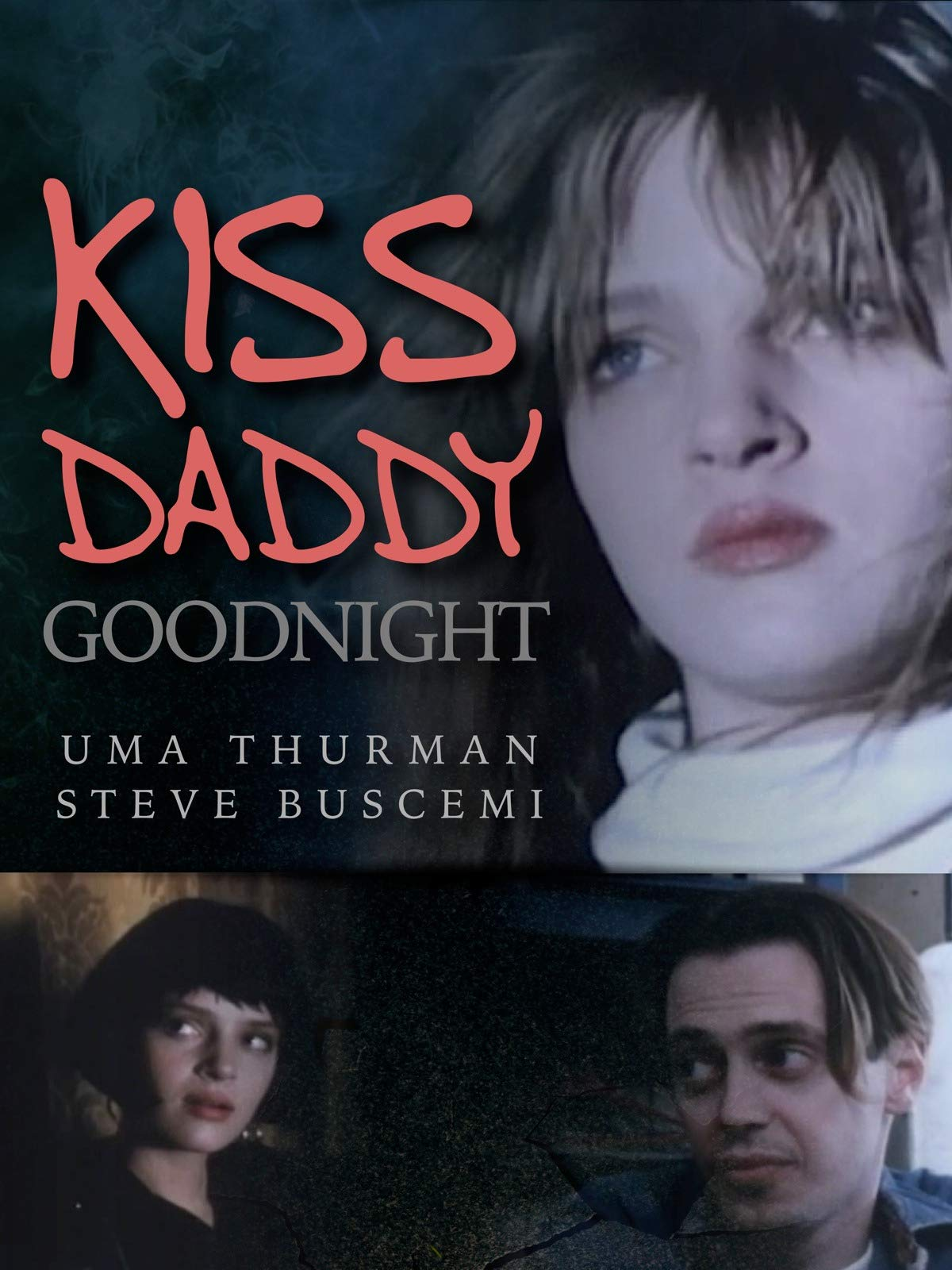 Kiss Daddy Goodnight on Amazon Prime Video UK