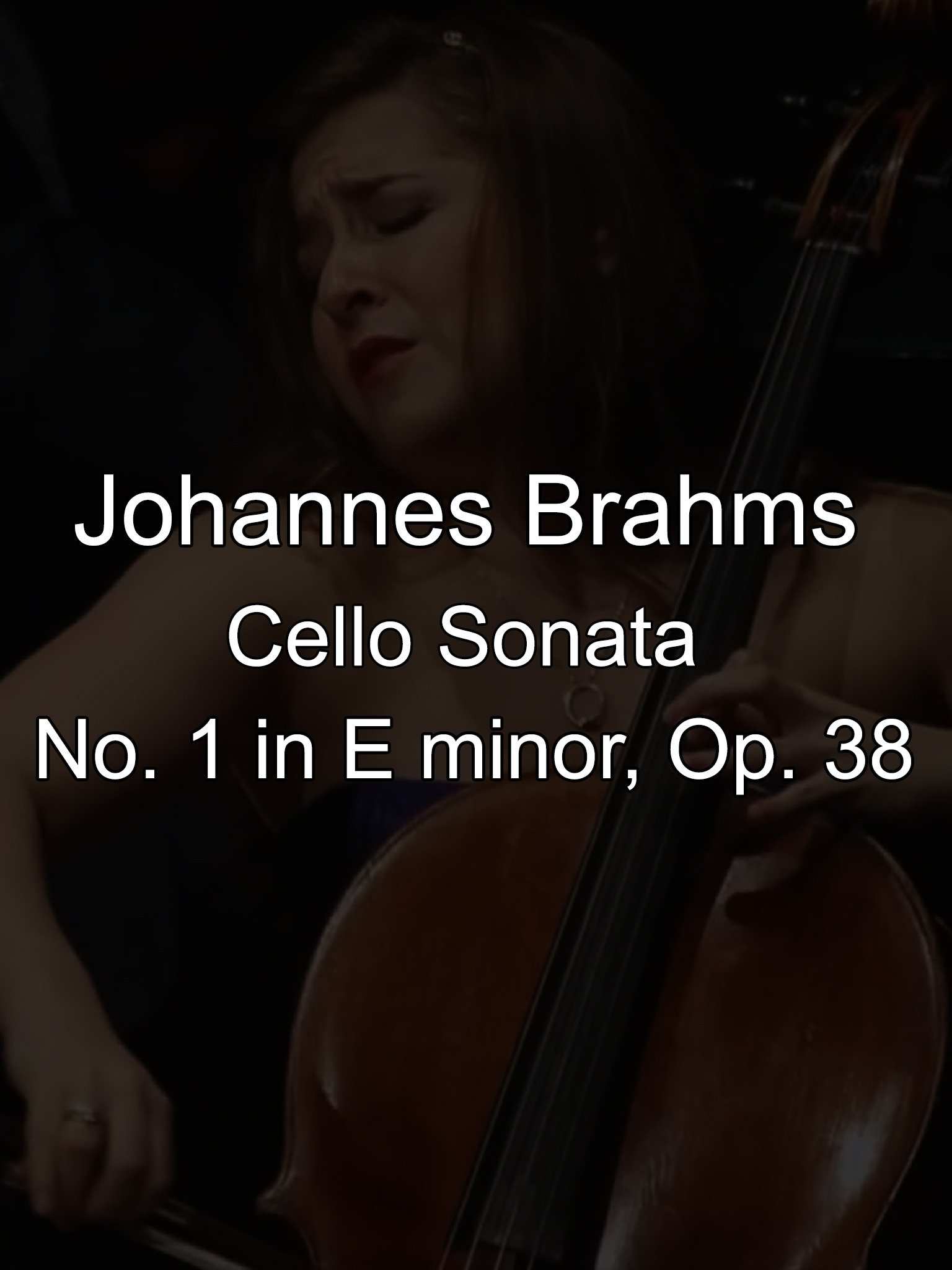 Cello Sonata No. 1 in E minor, Op. 38 by Johannes Brahms