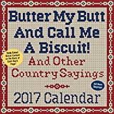 img - for Butter My Butt And Call Me A Biscuit! 2017 Day-to-Day Calendar book / textbook / text book