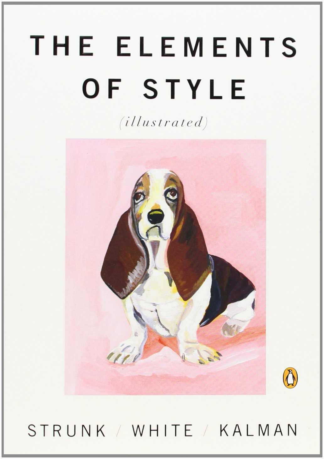 Book Review: The Elements of Style, by Strunk, White, and Kalman