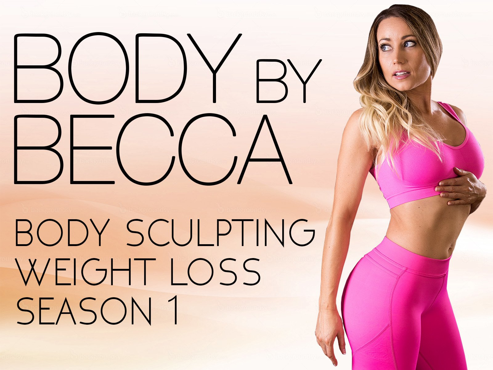 Body By Becca on Amazon Prime Instant Video UK