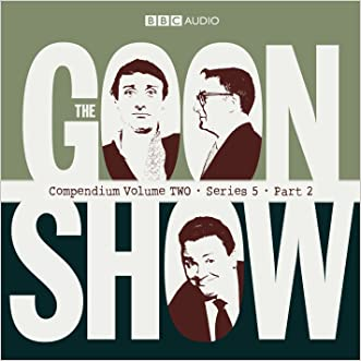 The Goon Show Compendium Volume Two: Series 5, Part 2