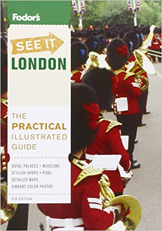 Fodor's See It London, 5th Edition (Full-color Travel Guide)