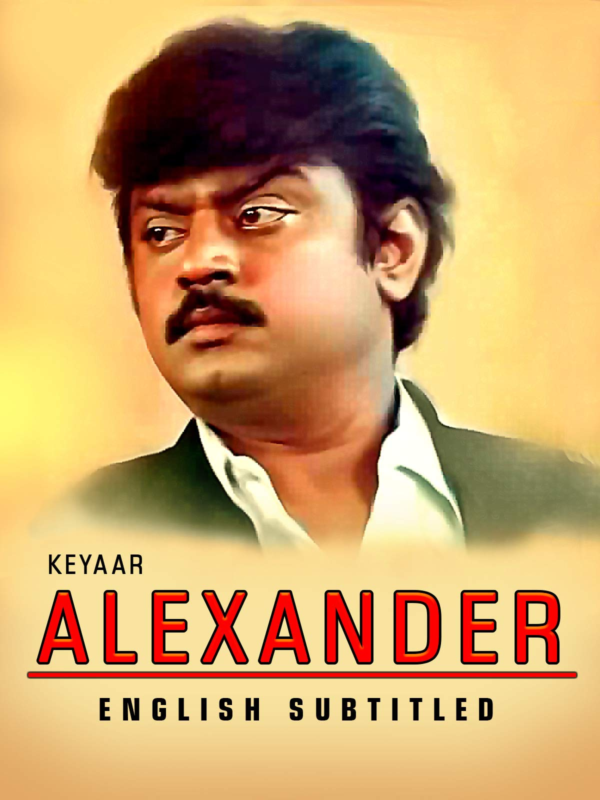 Alexander (Tamil Language, English Subtitled)