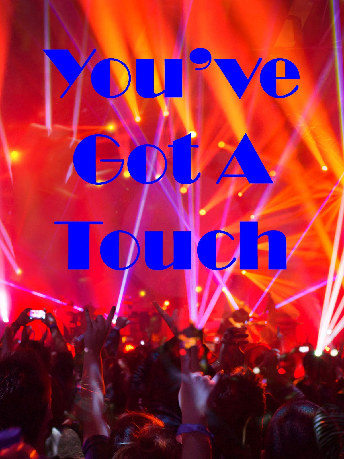 You've Got A Touch - Music Video