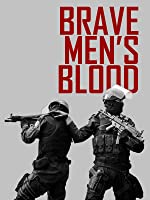 Brave Men's Blood (English Subtitled)