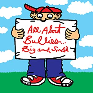 71BkIWaUvLL. SL500 AA300  Grammy Best Childrens Album: All About Bullies Big and Small