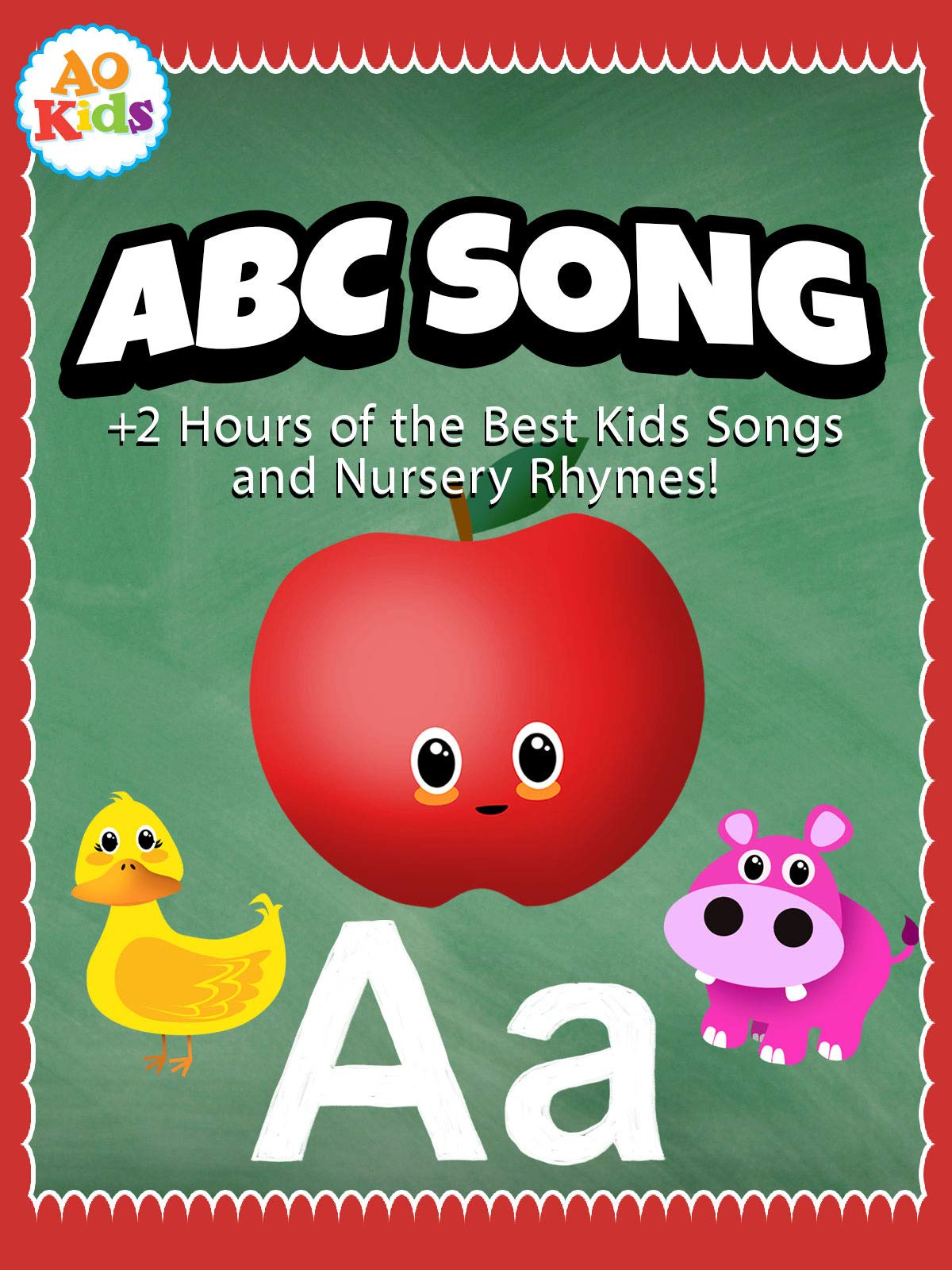 ABC Song + 2 Hours of the Best Kids Songs and Nursery Rhymes! - AO Kids on Amazon Prime Instant Video UK