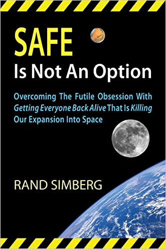 Safe Is Not an Option written by Rand E. Simberg