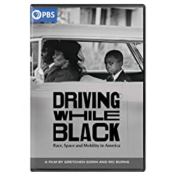 Driving While Black: Race, Space And Mobility In America