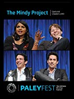 The Mindy Project: Cast and Creators Live at PALEYFEST 2013