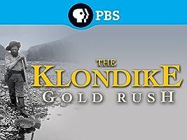 The Klondike Gold Rush Season 1