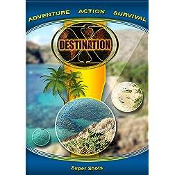 Destination x  Super Shots [Blu-ray]