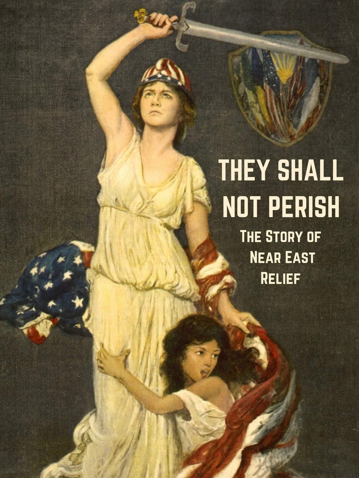 They Shall Not Perish