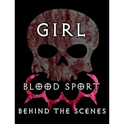 Girl Blood Sport: Behind the Scenes [Blu-ray]