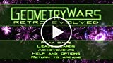 Classic Game Room - GEOMETRY WARS: RETRO EVOLVED Xbox...