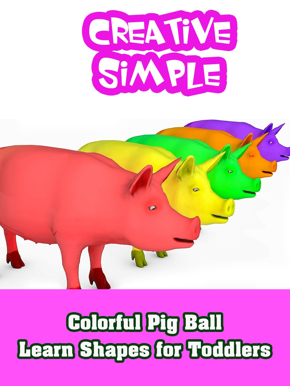 Colorful Pig Ball Learn Shapes for Toddlers