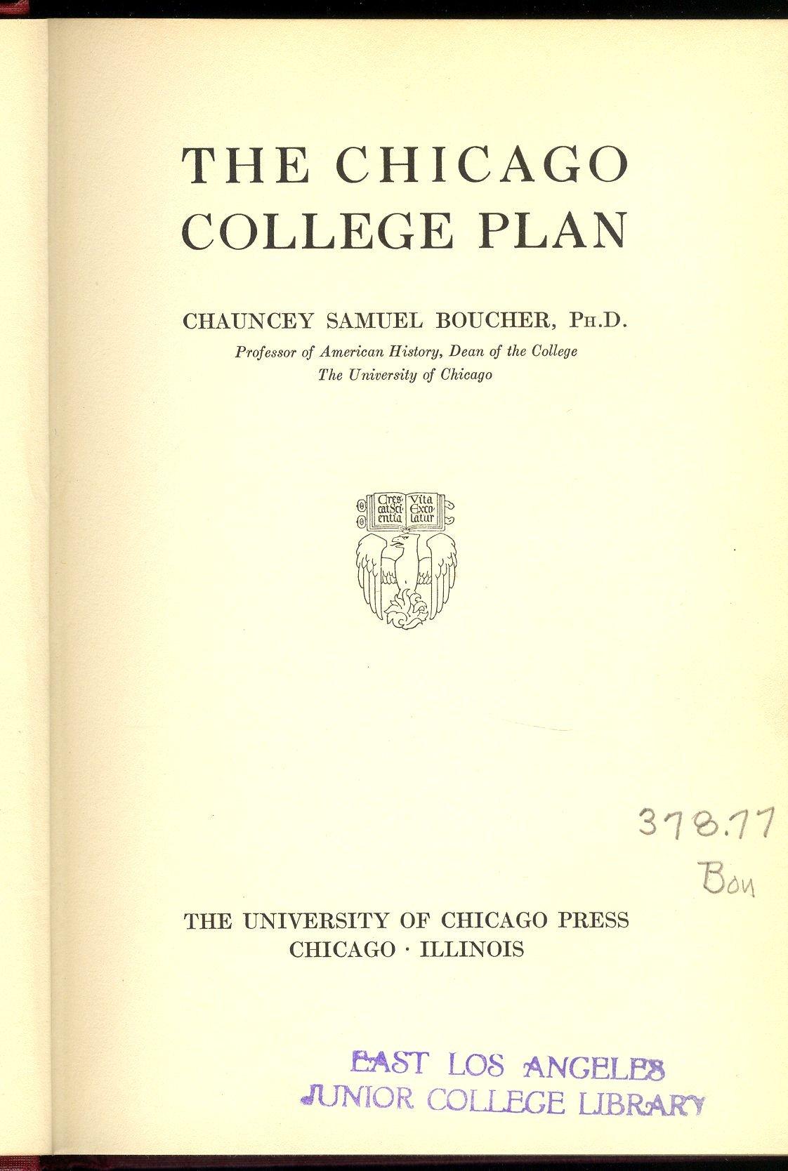 The Chicago College Plan, Boucher, Chauncey Samuel