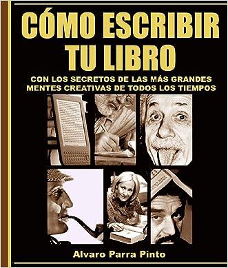 Cómo escribir tu libro (238 páginas) (Publica tu libro en Amazon nº 1) (Spanish Edition)