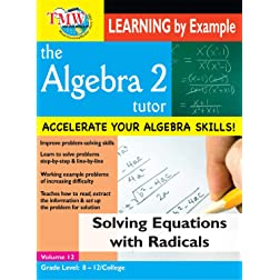Algebra 2 Tutor-Solving Equations With Radicals