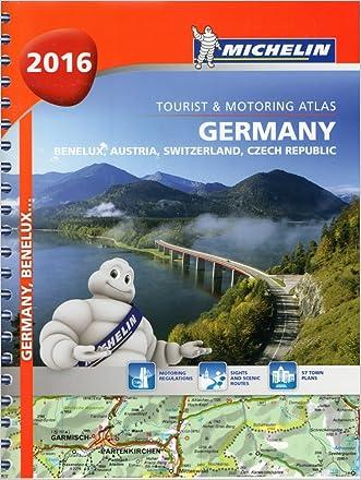 Michelin Road Atlas Germany, Benelux, Austria, Switzerland, Czech Republic- Michelin Tourist and Motoring Atlas 2016 (Multilingual Edition) written by Michelin