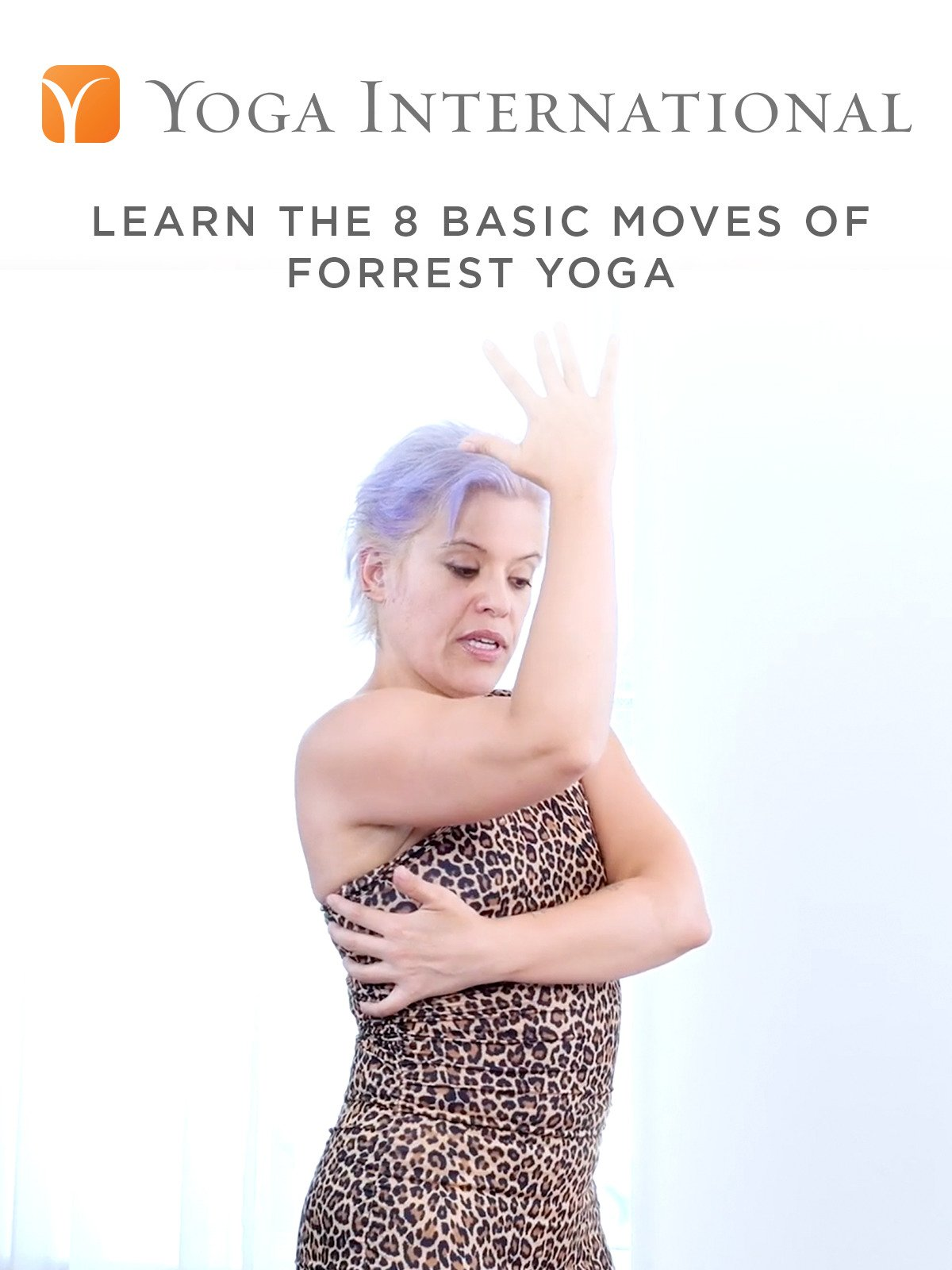 Learn the 8 Basic Moves of Forrest Yoga
