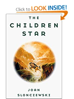 The Children Star by Joan Slonczewski