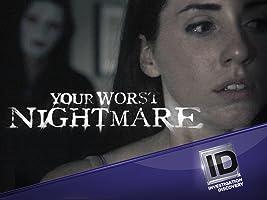Your Worst Nightmare Season 1