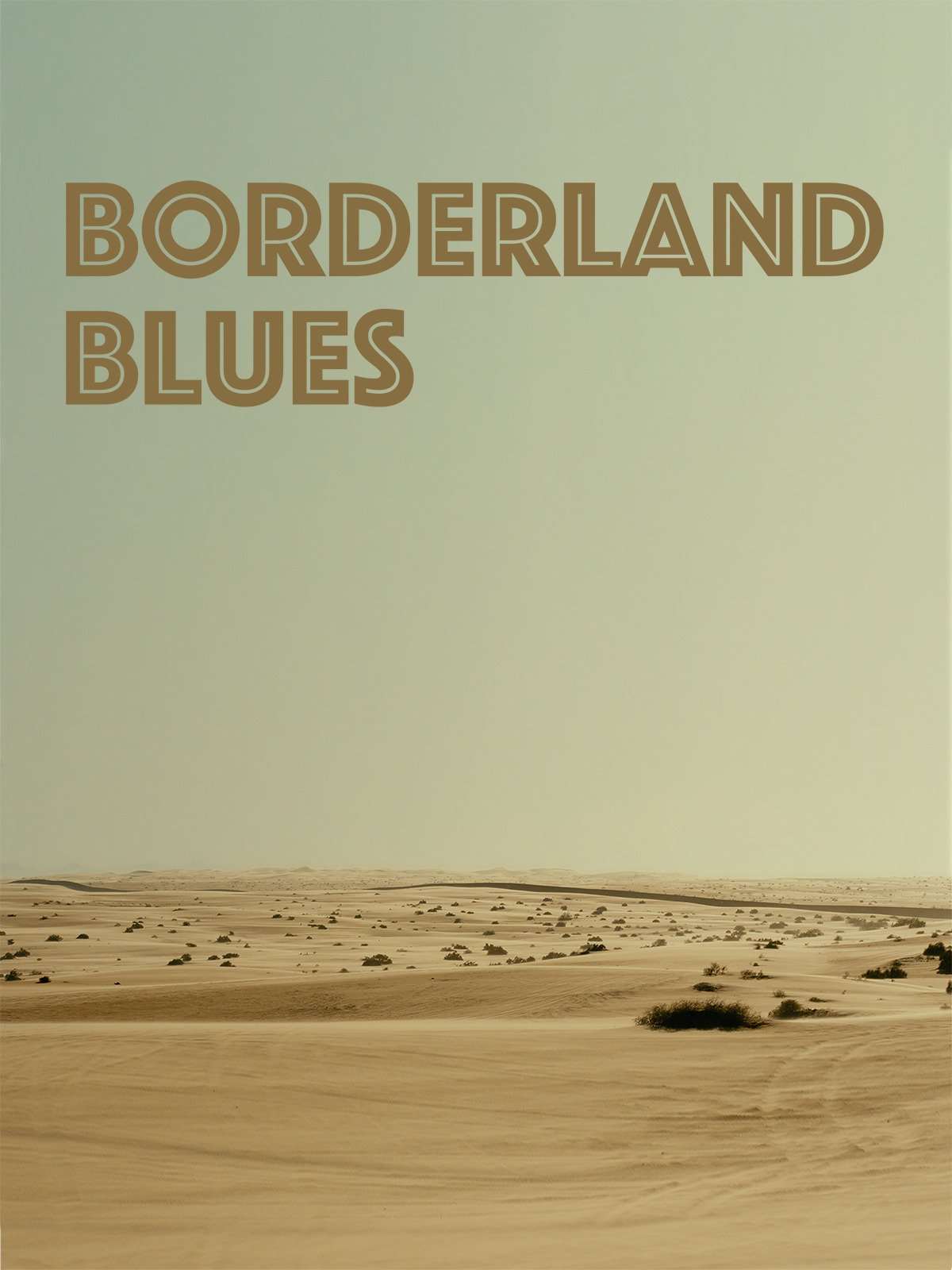 Borderland Blues on Amazon Prime Instant Video UK