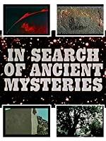 In Search of Ancient Mysteries
