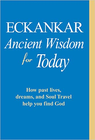 ECKANKAR--Ancient Wisdom for Today
