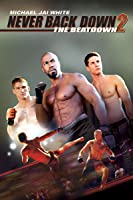 Never Back Down 2: The Beatdown UNRATED