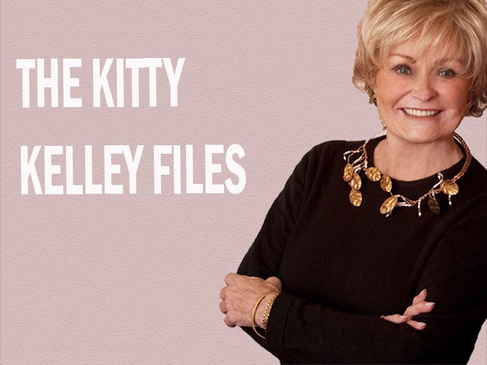 The Kitty Kelley Files - Season 1