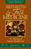 Arthritis and Folk Medicine