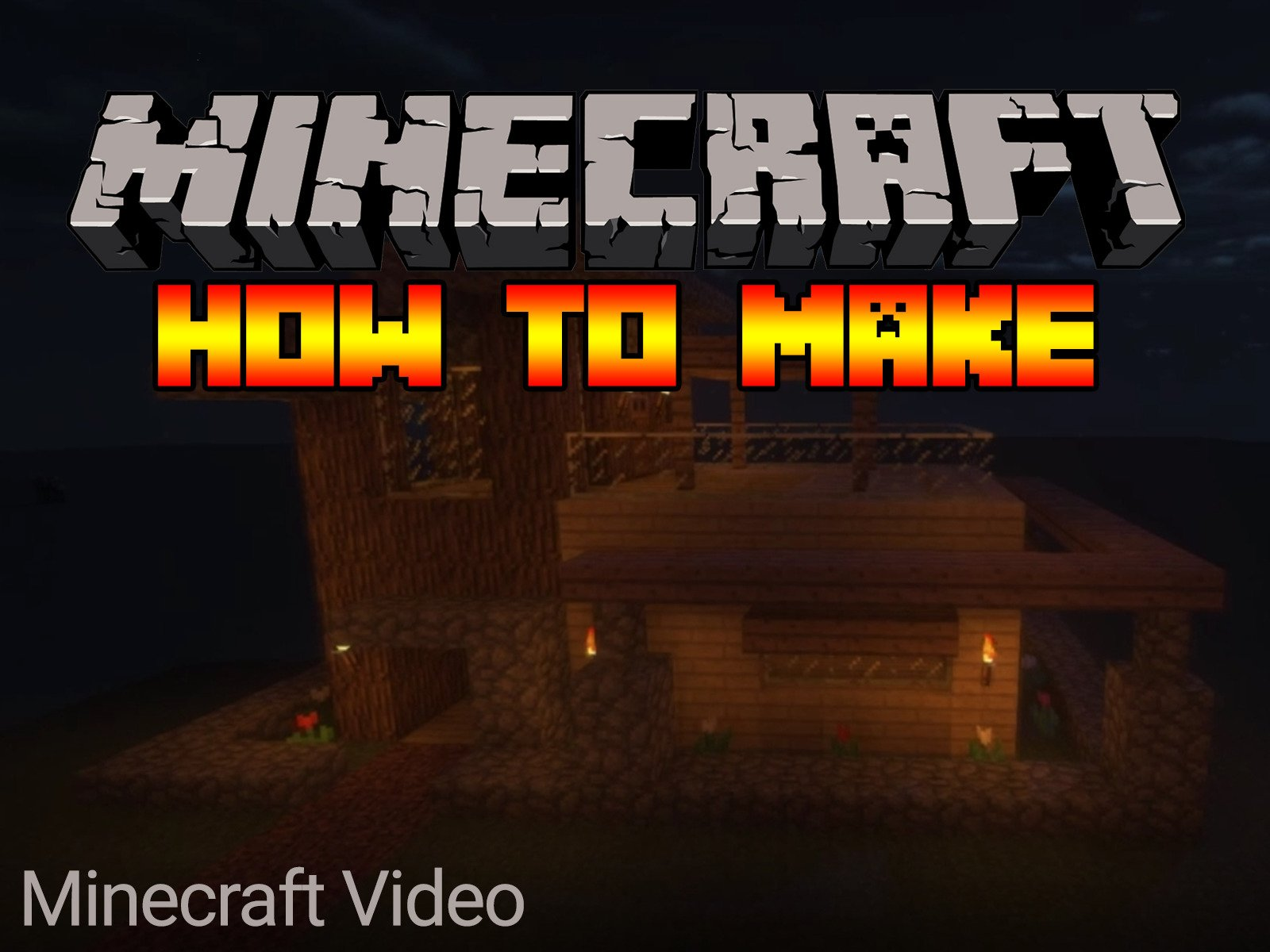 Minecraft how to make... on Amazon Prime Instant Video UK