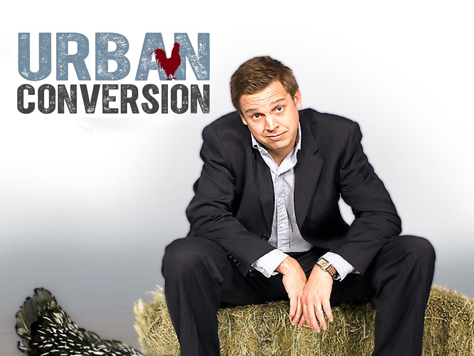 Urban Conversion - Season 2