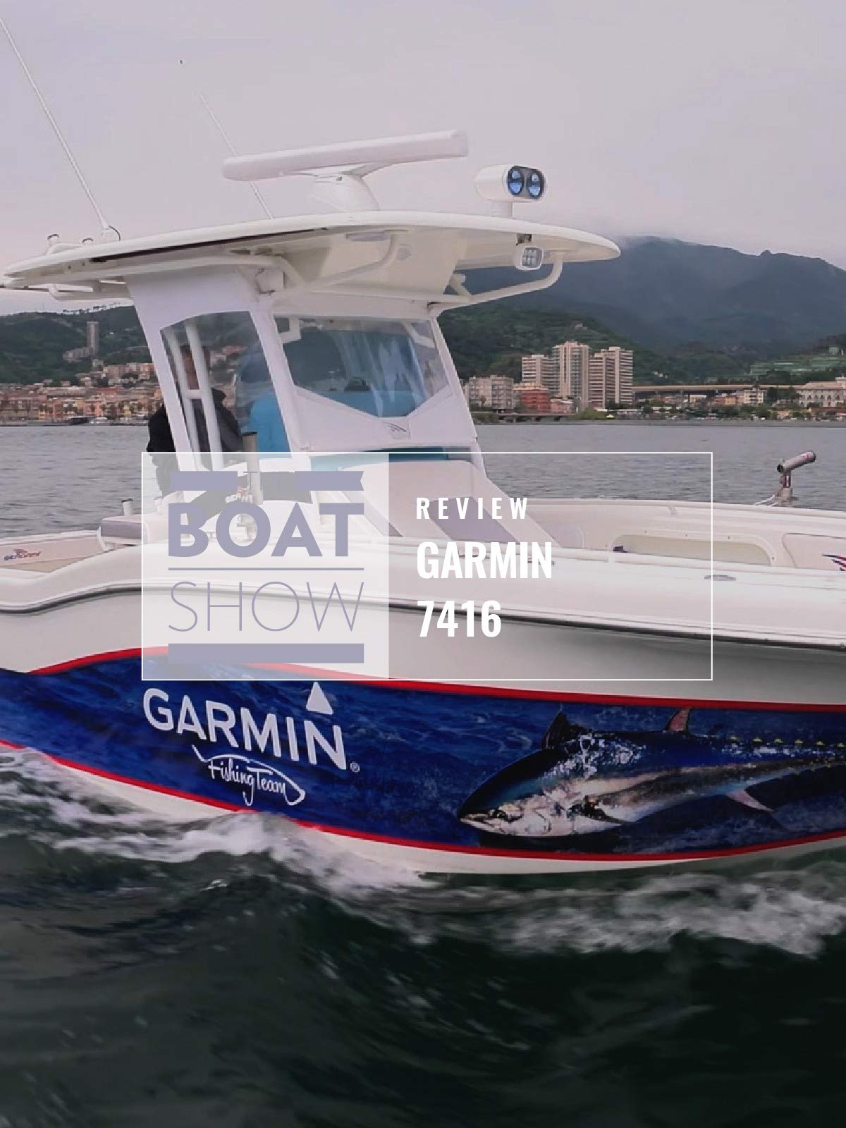 Review: Garmin 7416 - The Boat Show on Amazon Prime Instant Video UK