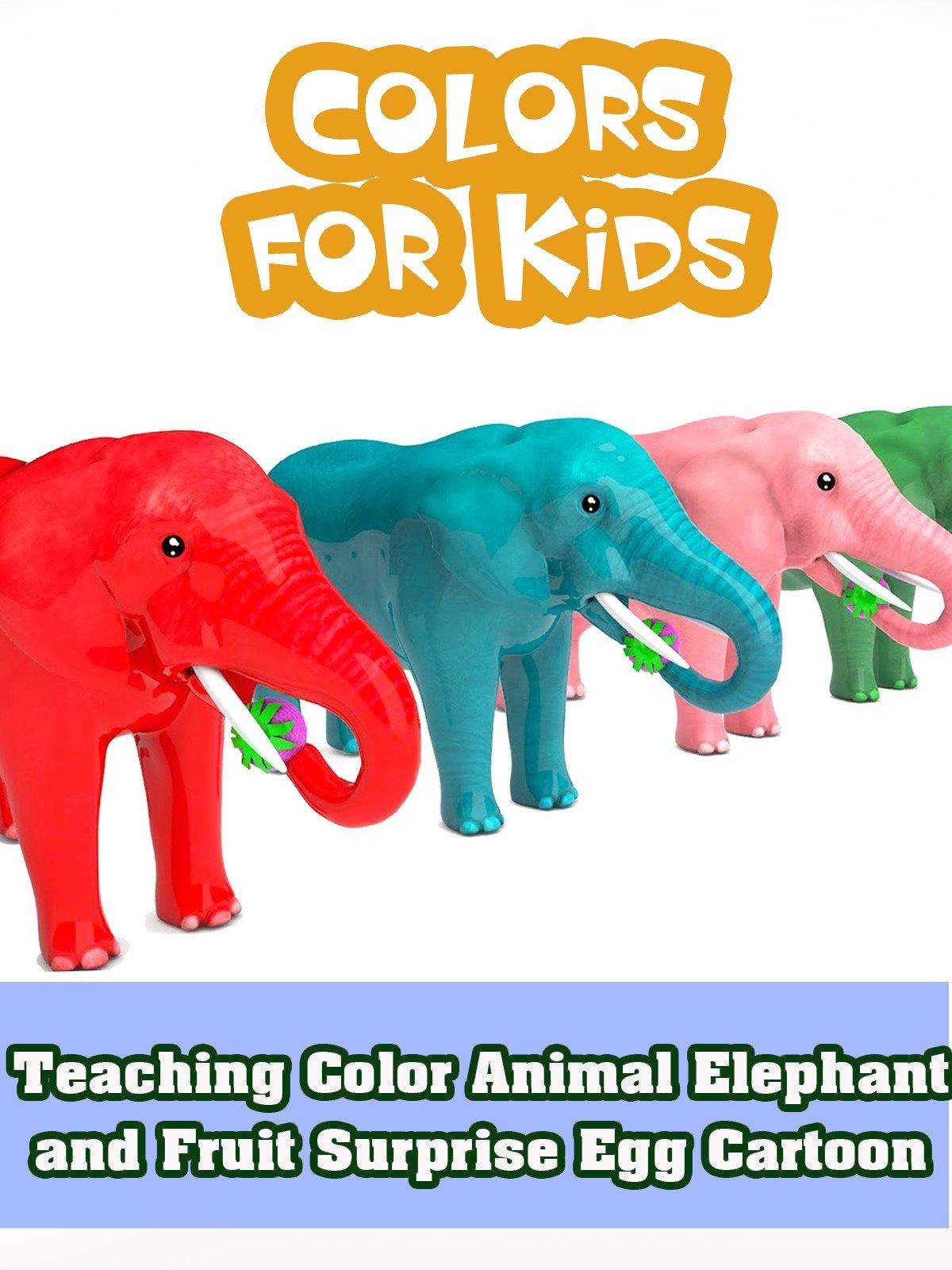 Teaching Color Animal Elephant and Fruit Surprise Egg Cartoon