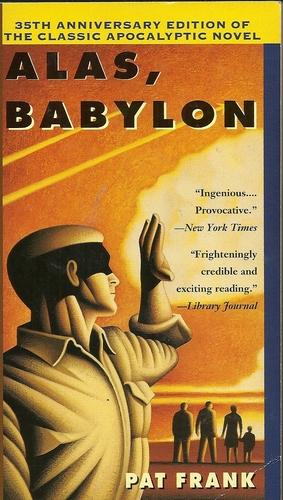 Analysis of alasbabylon a 1959 novel by american author pat frank