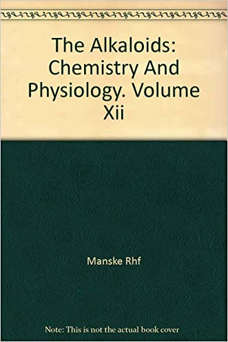 Alkaloids: Chemistry and Physiology, Volume XII.