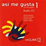img - for Asi me gusta 1 Audio para la clase 1 / CD (Spanish Edition) book / textbook / text book