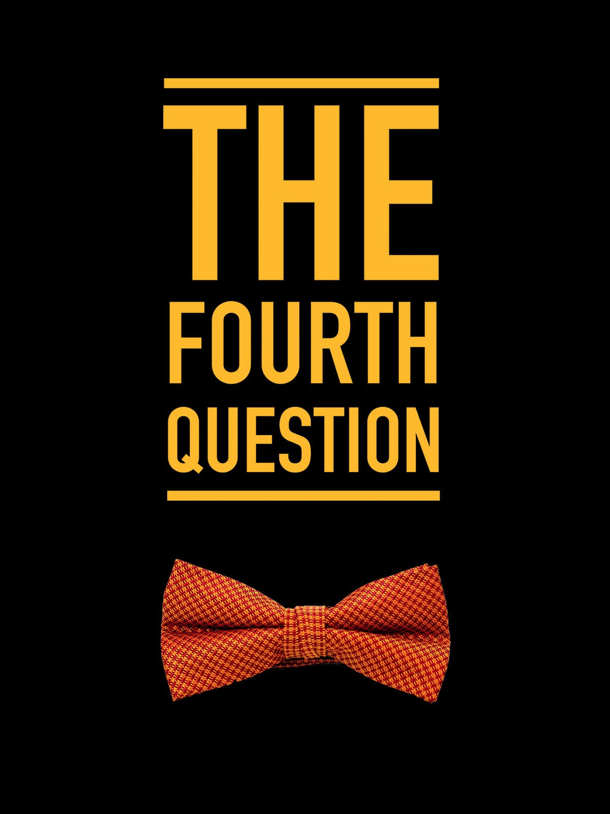 The Fourth Question