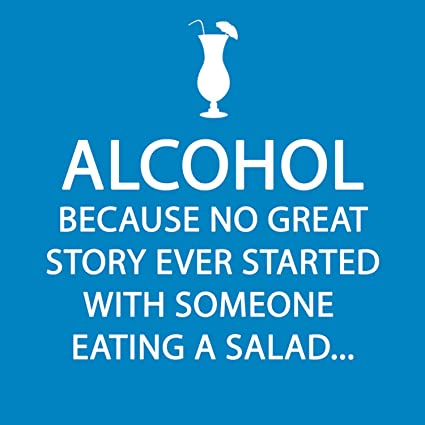 "Paperproducts Design 1251244 ""Alcohol - Because No Great Story Ever Started with Someone Eating a Salad"" Cocktail Napkin"