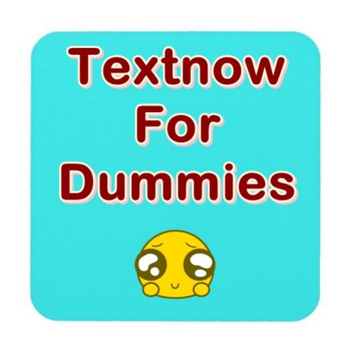 TextNow for Dummie (Textnow Free App compare prices)