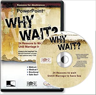Why Wait? 24 Reasons for Abstinence (PowerPoint presentation)