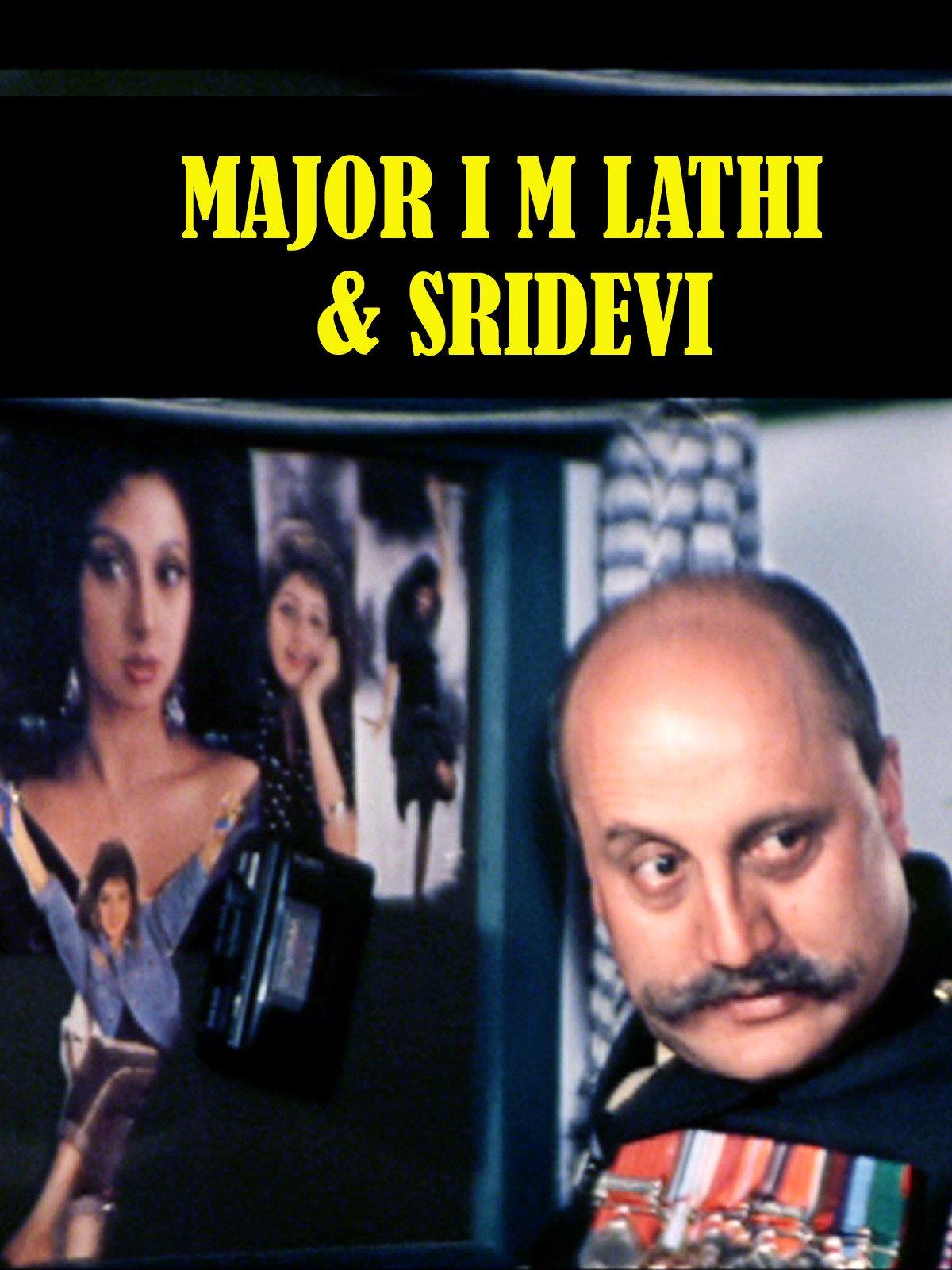 Clip: Major I M Lathi & Sridevi